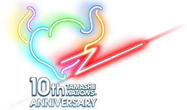 TAMASHII NATIONS 10th ANNIVERSARY
